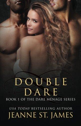 Read Online Double Dare (The Dare Menage Series) (Volume 1) PDF