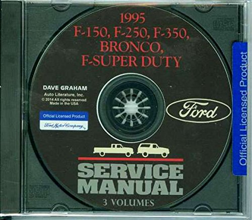 COMPLETE 1995 FORD TRUCK & PICKUP FACTORY REPAIR SHOP & SERVICE MANUAL CD - INCLUDES Bronco, F-150, F-250, F350, F-Super Duty - COVERS Engine, Body, Chassis & Electrical. 95 ()
