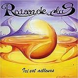 Ici Est Ailleurs By Raison De Plus (2001-01-01)