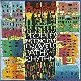 People's Instinctive Travels and the Paths of Rhythm by TRIBE CALLED QUEST (1990-03-12)