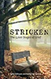 img - for By Spike Gillespie - Stricken: The 5,000 Stages of Grief (2009-03-16) [Paperback] book / textbook / text book