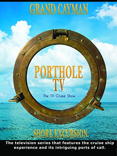 Porthole TV - Grand Cayman