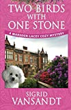 Two Birds with One Stone (Marsden-Lacey Cozy Mysteries) (Volume 1) by  Sigrid Vansandt in stock, buy online here