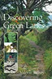 Discovering Greenlanes, Valerie Belsey, 187009896X