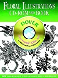 Floral Illustrations CD-ROM and Book (Dover Electronic Clip Art)