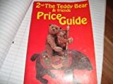 The Teddy Bear and Friends Price Guide, , 0875882552