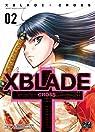 XBlade Cross, tome 2 par Ida