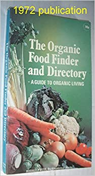 Organic Food Finder and Director: A Guide to Organic Living