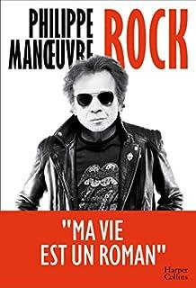 Rock, Manoeuvre, Philippe