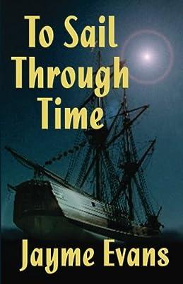 To Sail Through Time