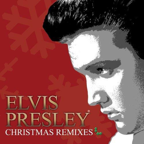Elvis Presley - Christmas Remixes - Zortam Music