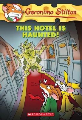 geronimo stilton hotel is haunted - 6