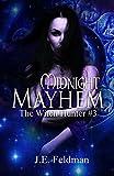 Midnight Mayhem: The Witch Hunter Chronicles #3