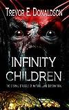 Infinity Children, Trevor E. Donaldson, 1615727191