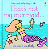 That's Not My Mermaid, Fiona Watt, 0794533078