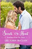 Secrets of the Heart: Romance from the Heart Book One (Arcadia Valley Romance)