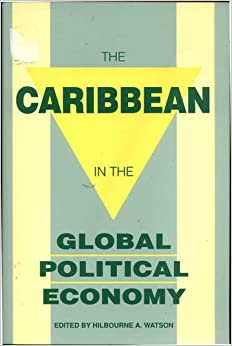 the caribbean political economy Browse and read rereading women in latin america and the caribbean the political economy of gender rereading women in latin america and the caribbean the political.
