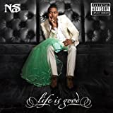 Life Is Good [Explicit]
