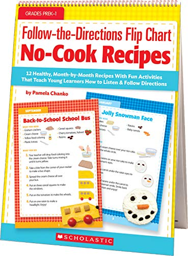 Follow-the-Directions Flip Chart: No-Cook Recipes: 12 Healthy, Month-by-Month Recipes With Fun Activities That Teach Young Learners How to Listen and Follow Directions (Abc Flip Chart With Cd)