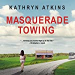Masquerade Towing | Kathryn Atkins