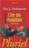 L'ére des révolutions par Eric John Hobsbawm