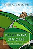 Redefining Success, Philip Groce, 0595365671