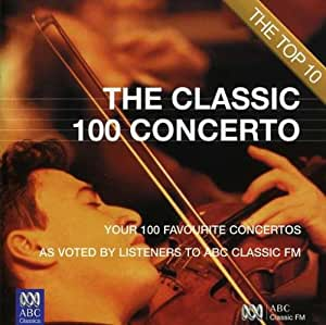 Classic 100 Concerto: the Top 10