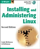 Installing and Administering Linux (Gearhead Press)