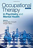 Occupational Therapy in Psychiatry and Mental Health, Crouch, 111862422X