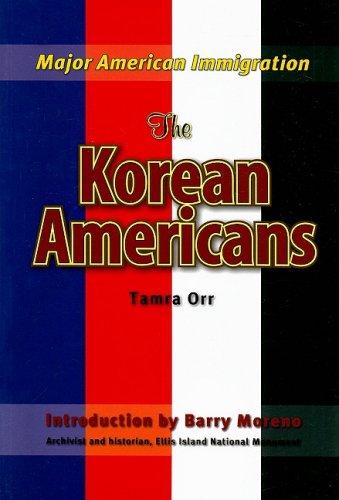 The Korean Americans (Major American Immigration) ebook
