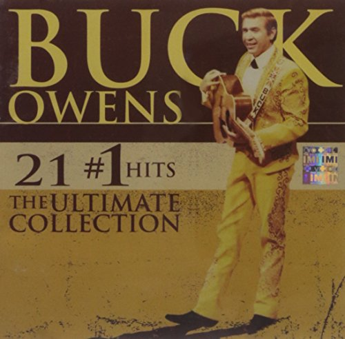 Buck Owens - 21 1 Hits The Ultimate Collection - Zortam Music