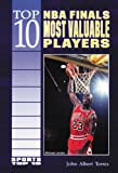 Top 10 NBA Finals Most Valuable Players, John Albert Torres, 076601276X