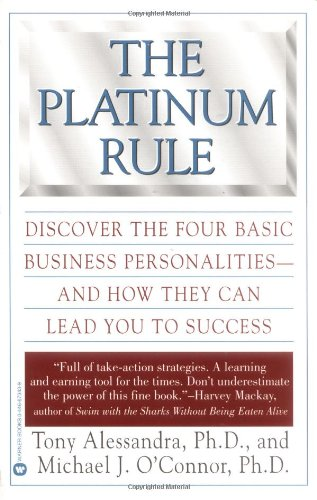 "In this entertaining and thought-provoking book, Tony Alessandra and Michael O'Connor argue that the ""Golden Rule"" is not always the best way to approach people. Rather, they propose the Platinum Rule: ""Do unto others as ""they'd"" like done unto them""..."