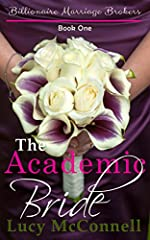 The Academic Bride (Billionaire Marriage Brokers Book 1)