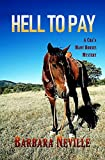 Hell to Pay (Cha'a Many Horses Book 2)