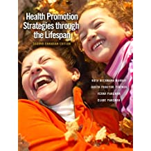 Health Promotion Strategies through the Lifespan, Second Canadian Edition (2nd Edition)