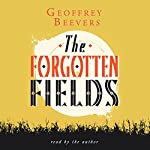The Forgotten Fields | Geoffrey Beevers