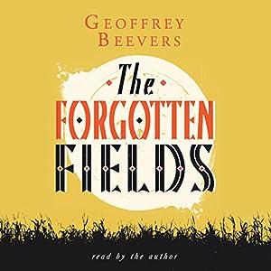 The Forgotten Fields Audiobook