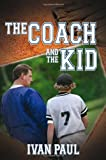 The Coach and the Kid, Ivan Paul, 1936401002