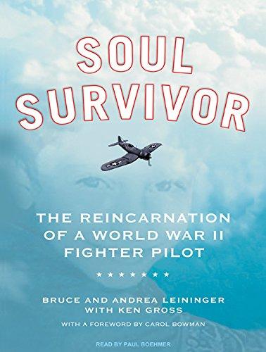 Download Soul Survivor: The Reincarnation of a World War II Fighter Pilot pdf