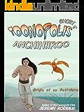 Anchihiiroo - Origin of an Antihero (Tales from Toonopolis Book 1)