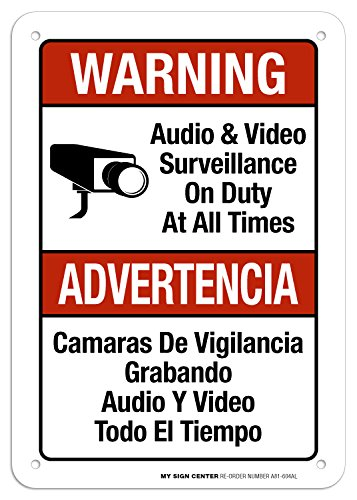 (Warning Audio and Video Surveillance On Duty at All Times Sign- 10
