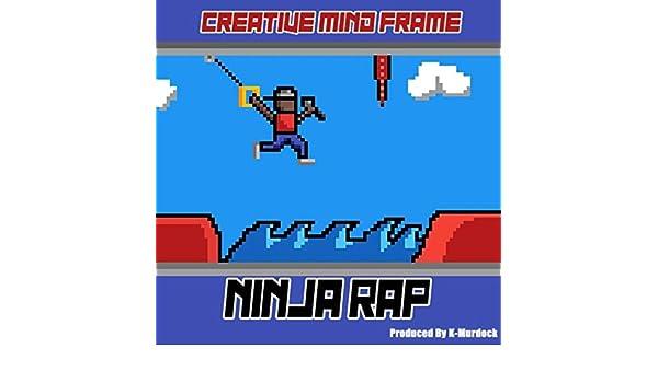 Ninja Rap by Creative Mind Frame on Amazon Music - Amazon.com