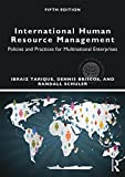 img - for International Human Resource Management: Policies and Practices for Multinational Enterprises (Global HRM) book / textbook / text book