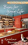 Bun for Your Life (A Bread and Batter Mystery Book 1)