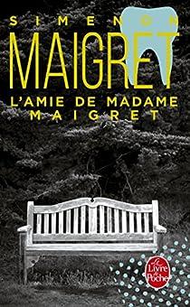 L'Amie de Madame Maigret par Simenon