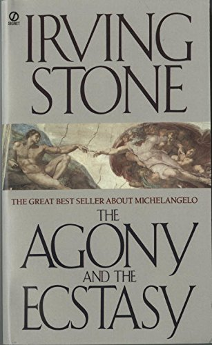 The Agony and the Ecstasy: A Biographical Novel of Michelangelo - Louis Cardinals Stone