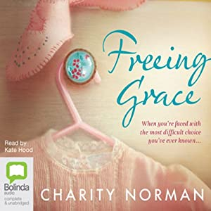 Freeing Grace Audiobook