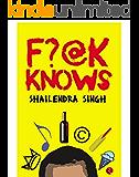 F?@K Knows