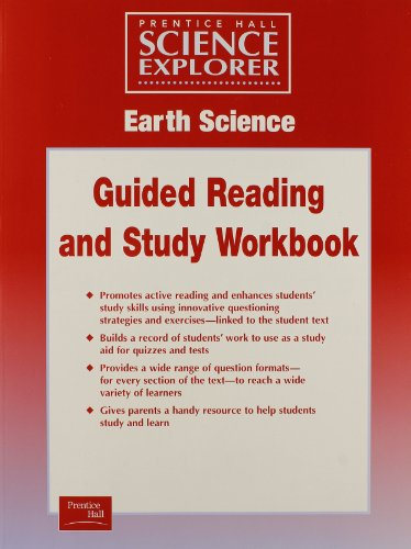 Science Explorer Earth Science Guided Reading and Study Workbook